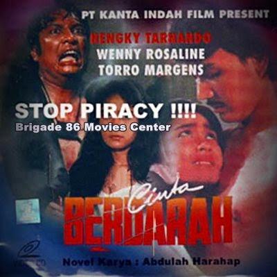 Brigade 86 Movies Center - Cinta Berdarah (1989)