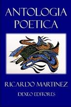 Antología poética de Ricardo Martínez