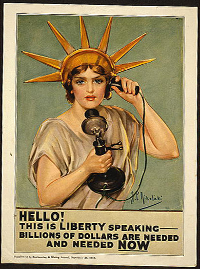 classic posters, free download, graphic design, military, propaganda, retro prints, united states, vintage, vintage posters, war, Hello! This is Liberty Speaking - Billions of Dollars Are Needed and Needed NOW! - Vintage War Military Poster