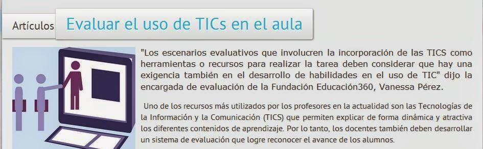 http://educacion360.org/Articulos/evaluar-el-uso-de-tics-en-el-aula.html
