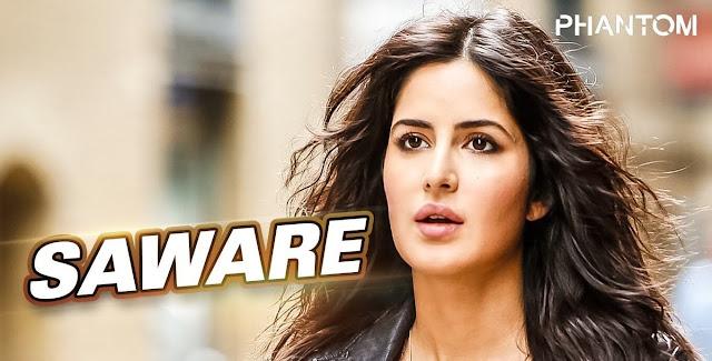 Saware Arijit Singh | Phantom Katrina Kaif