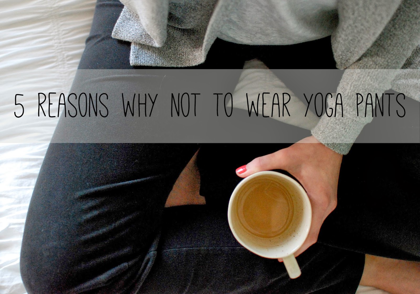 row house 14 5 reasons why not to wear yoga pants