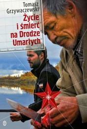 http://lubimyczytac.pl/ksiazka/271923/zycie-i-smierc-na-drodze-umarlych