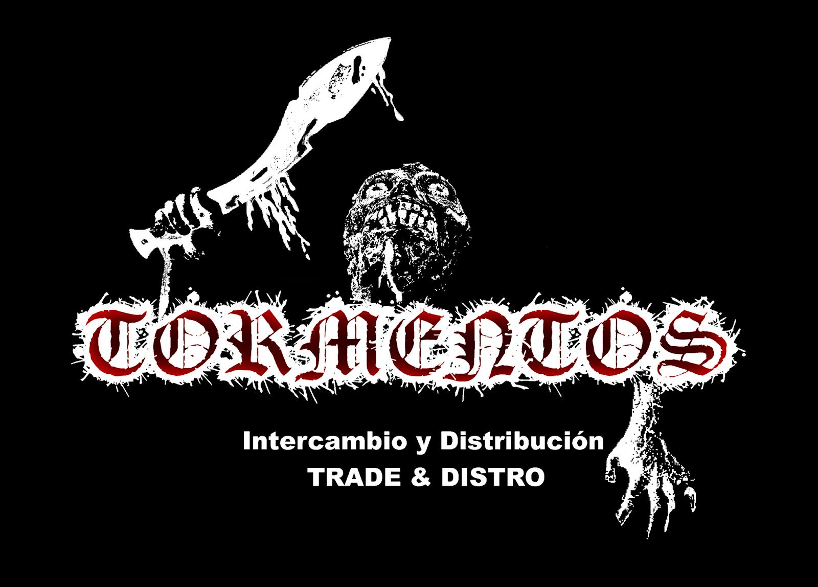 Tormentos Trade / Distro