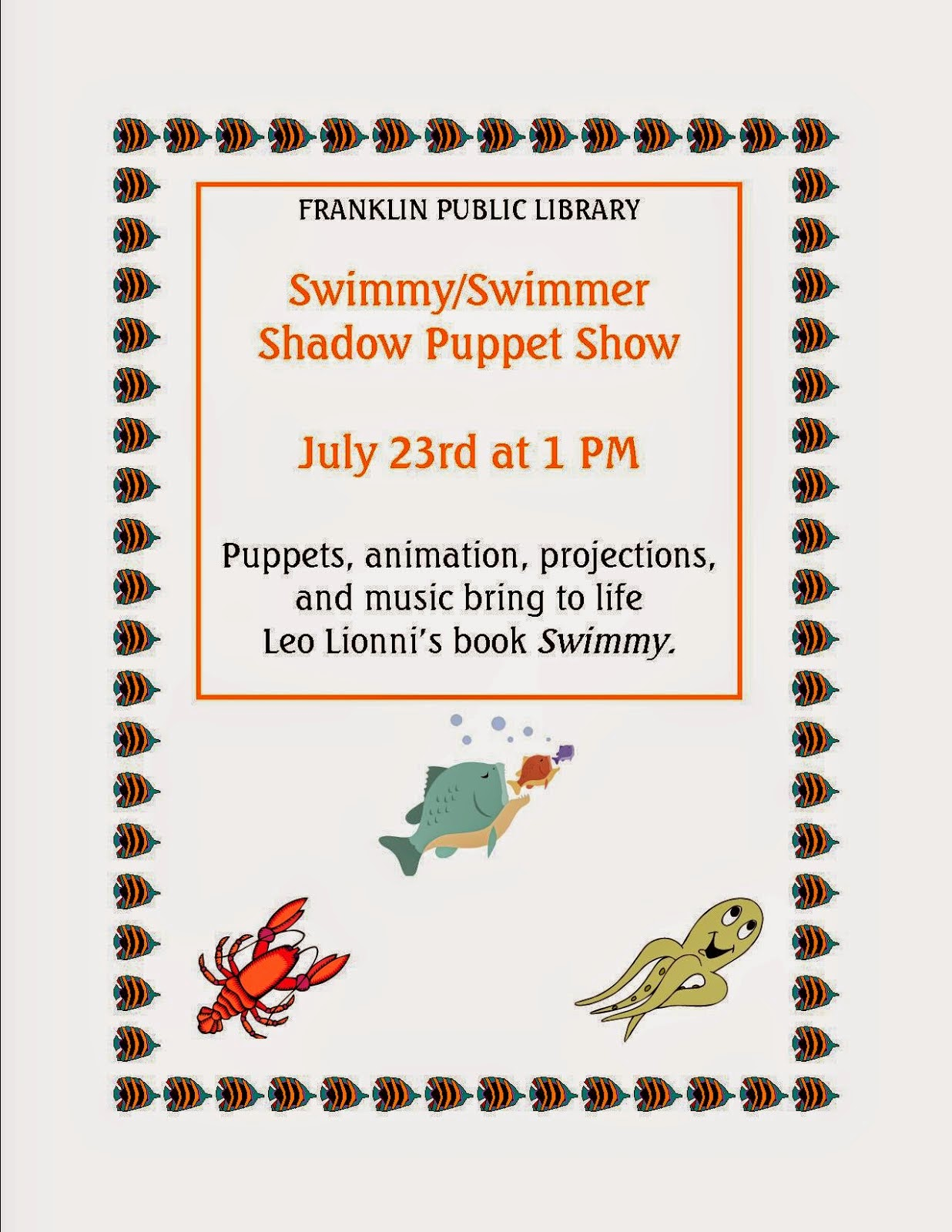 shadow puppet show - July 23  1:00 PM