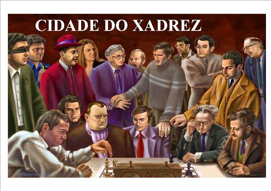 CIDADE DO XADREZ