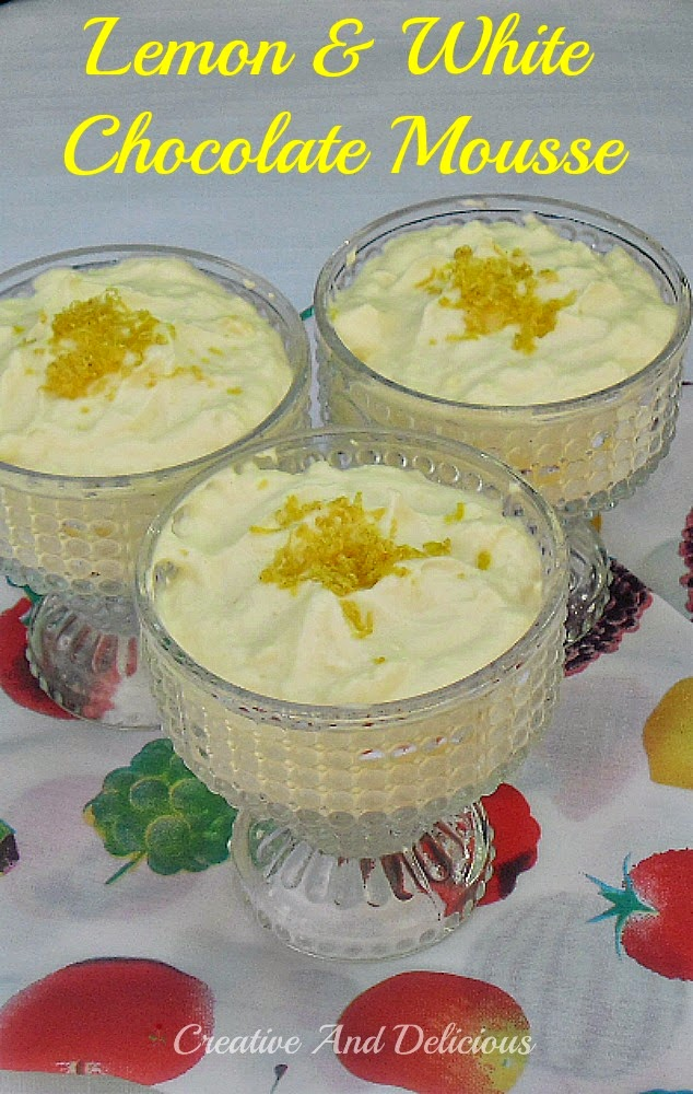 Creative and Delicious: Lemon and White Chocolate Mousse