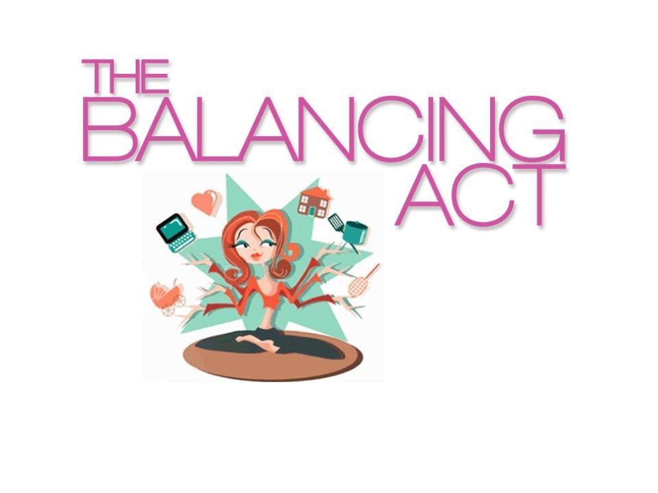 It's a Balancing Act