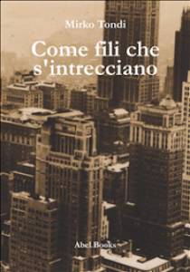 """""""Come fili che s'intrecciano"""", di Mirko Tondi"""