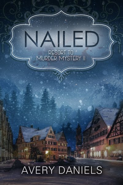 Nailed:  Resort to Murder Mystery II