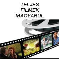 Teljes filmek magyarul
