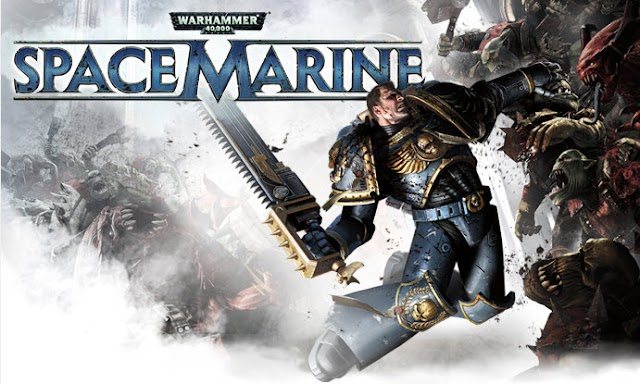 Space Marine, Dawn of War 2, and More.....