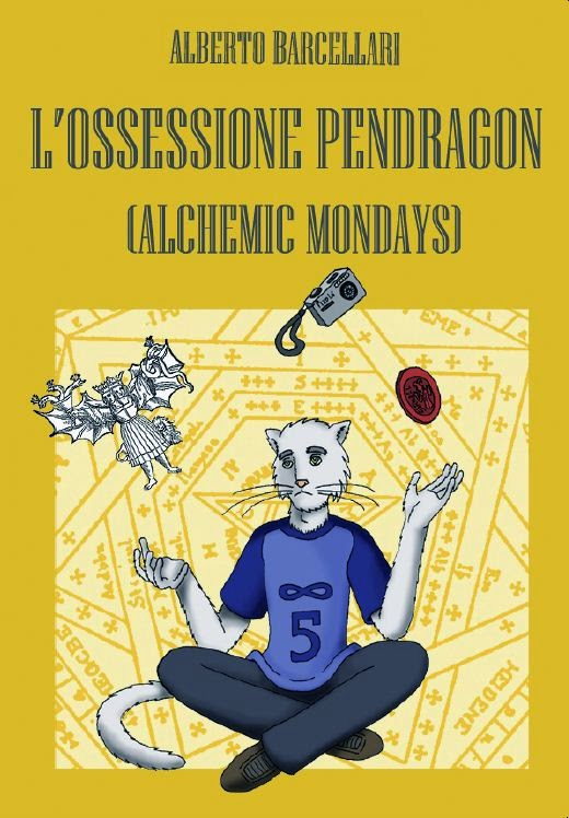 L'Ossessione Pendragon (Alchemic Mondays)
