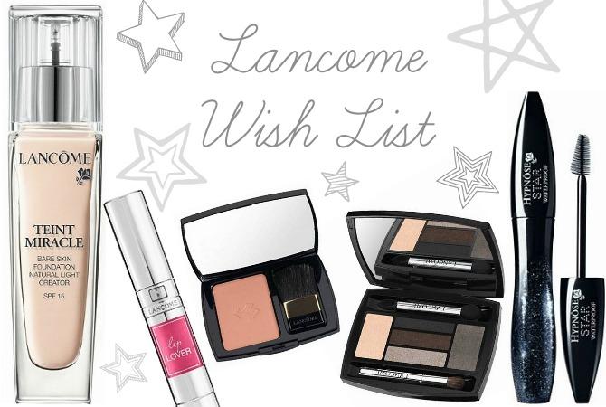Lancome wish list