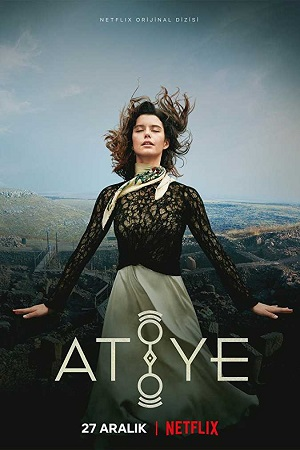Atiye (2019) S01 All Episode [Season 1] Complete Dual Audio Download 480p