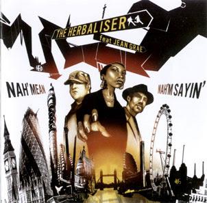 The Herbaliser – Nah Mean Nah'm Sayin – CDM Promo UK – 2005