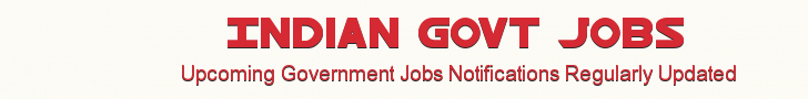 Indian Govt Jobs | Government Jobs 2013 | 2012 Latest Government Job Alerts Jobs In India Govt Jobs