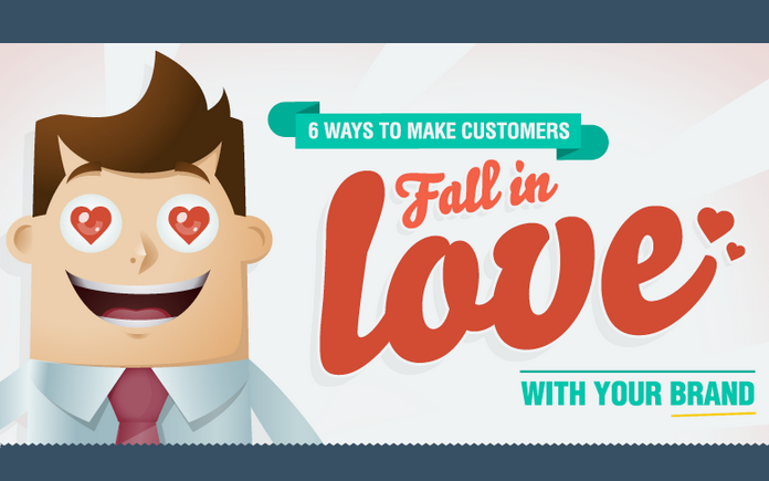 Image: 6 Ways To Make Customers Fall In Love With Your Brand