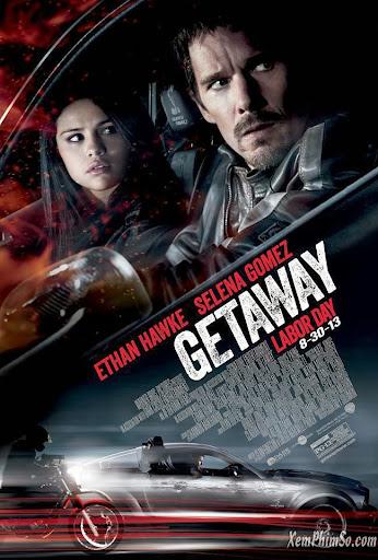 Tẩu thoát nhanh – Getaway 2013 full hd