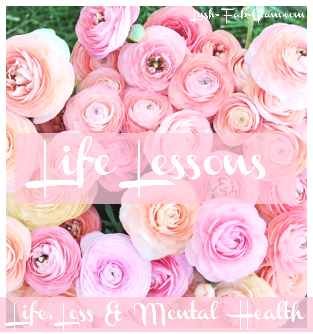 Life Lessons: Discussion on Life, Loss & Mental Health