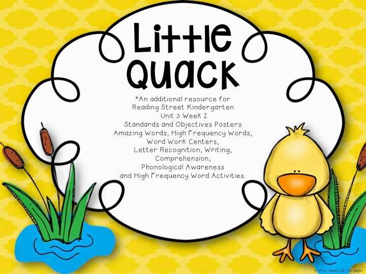 http://www.teacherspayteachers.com/Product/Little-Quack-Reading-Street-KINDERGARTEN-Unit-3-Week-2-1500078