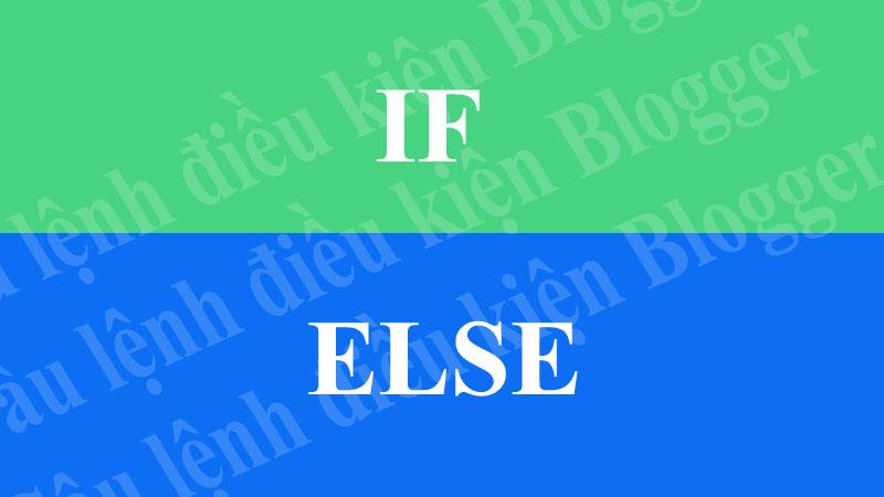 Cau lenh dieu kien if/ese Blogger