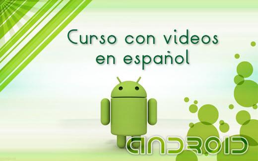 curso android con videos en espaniol Curso de Android