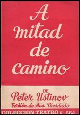 """""""A mitad del camino"""" - Peter Ustinov. Versión de Ana Diosdado."""
