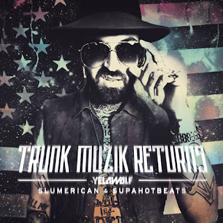 Trunk Muzik Returns (Yelawolf)