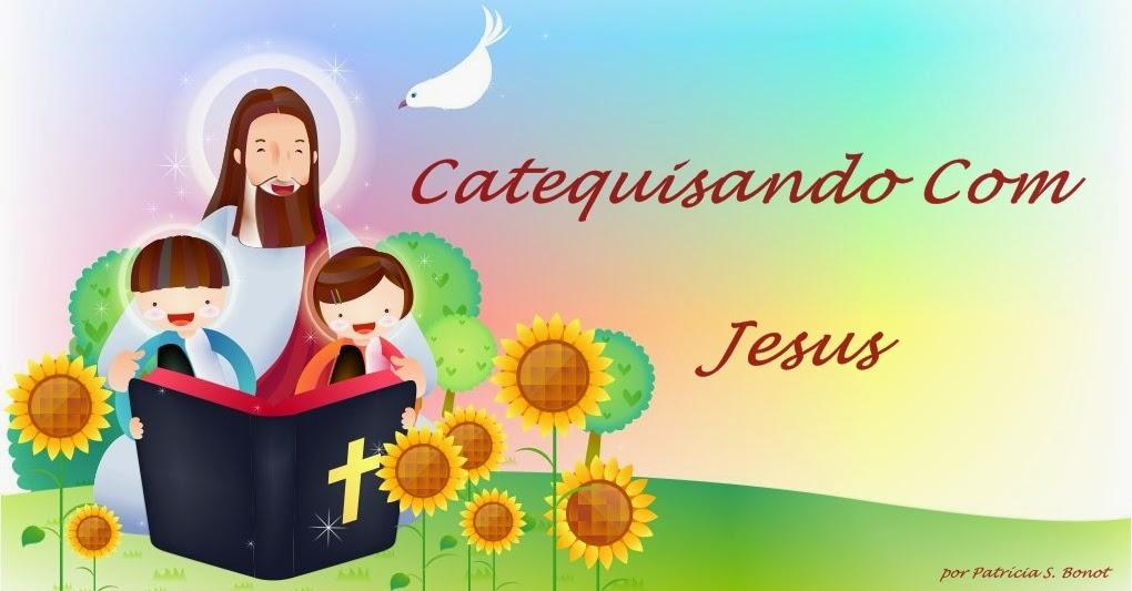 Catequizando Com Jesus