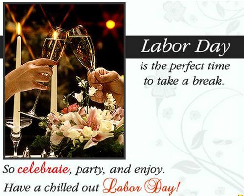 Unique Labor Day Quotes: Happy Labor Day Cards Greetings With Quote Labor Day Is The Perfect Time To Take A Break