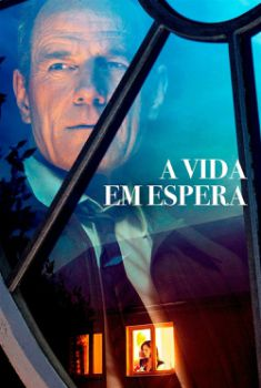 A Vida Em Espera Torrent - BluRay 720p/1080p Dual Áudio