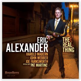 ERIC ALEXANDER:  THE REAL THING