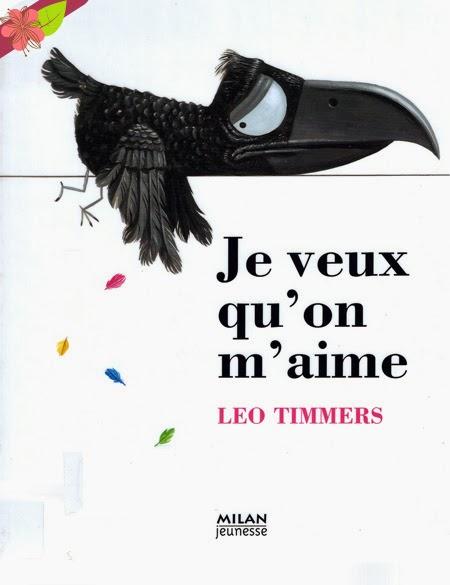 Je veux qu'on m'aime de Leo Timmers