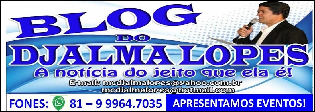 BLOG DJALMA LOPES