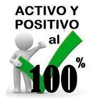 Activo y Positivo al 100 %