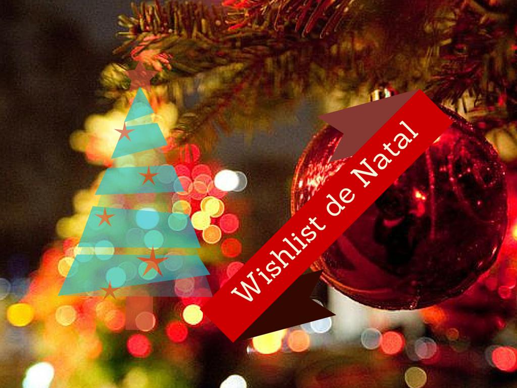 Wishlist de Natal #3