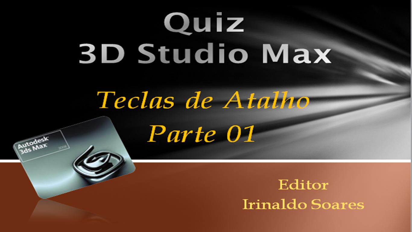 Fiume della vita 3d studio max teclas de atalho parte 01 for 3d studio max download