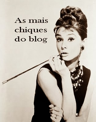 As Mais Chiques do Blog 2014