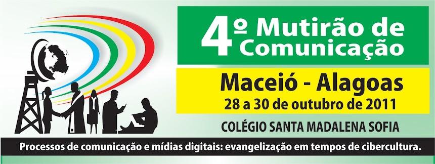 4ª Mutirão de Comunicação Nordeste 2 - Maceió/AL