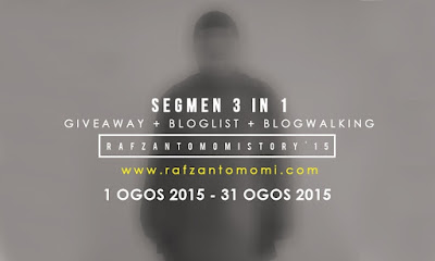 Segmen 3 in 1 (Giveaway + Bloglist + Blogwalking) Rafzan Tomomi Story '15