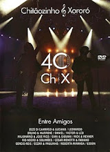 DVD - Chitãozinho e Xororó - 40 Anos Entre Amigos