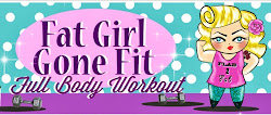 Fat Girl Gone Fit - Full Body Workout