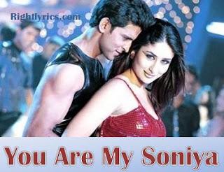 You Are My Soniya Song Lyrics - Kabhi Khushi Kabhie Gham