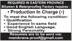 REQUIRED IN EASTERN PROVINCE PRODUCTION IN CHARGE JOB IN KSA 06.03.2017 VISA NOT THERE