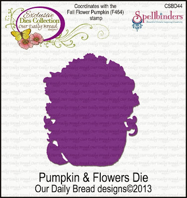 Our Daily Bread Designs Custom Pumpkin & Flowers Die