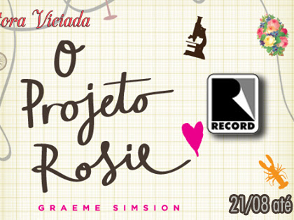 Resultado da Promo#71 O Projeto Rosie, Graeme Simsion da Editora Record