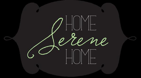 Home Serene Home