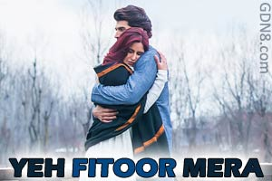 Yeh Fitoor Mera - Arijit Singh - Aditya Kapoor & Katrina Kaif