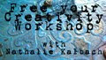 Free Your Creativity Workshop